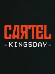Cartel Kingsday