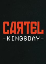 Cartel Kingsday