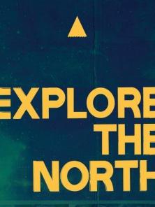 Explore the North