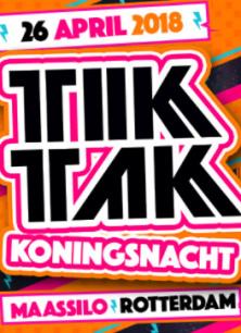 TIK TAK Kingsnight | Rotterdam