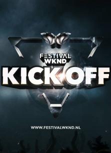 KICK OFF - Festival WKND