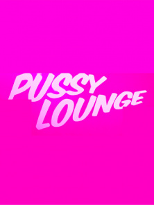 Pussy Lounge at the Park