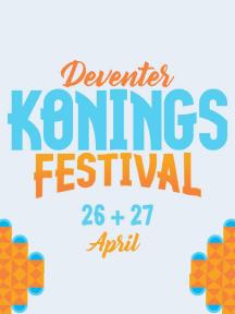 Deventer Koningsfestival (nacht)