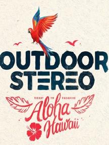 Outdoor Stereo Festival