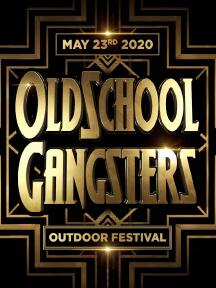 Oldschool Gangsters Outdoor