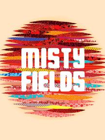 Misty Fields Festival
