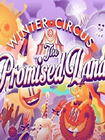 The Promised Land Wintercircus