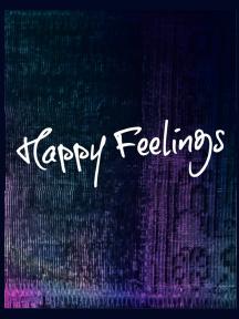 Happy Feelings Lente Festival