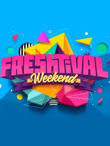 Freshtival Weekend 2021