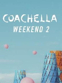 Coachella - Weekend 2 2022