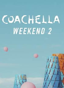 Coachella - Weekend 2 2020