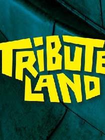 Tributeland Festival 2021