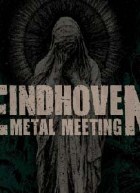 Eindhoven Metal Meeting 2020