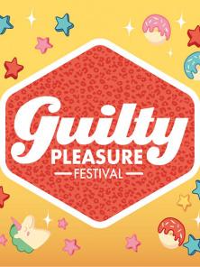 Guilty Pleasure Festival Weekender 2021