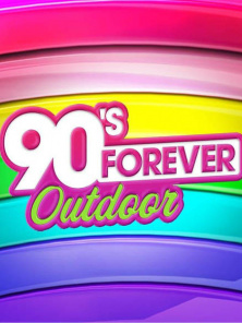 90's Forever Outdoor